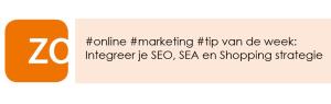 Zo! Online Marketing tip SEO SEA Shopping